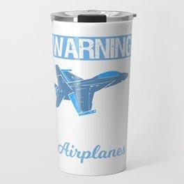 Funny Pilot Aviation Jet Fighter Aeroplane Plane Saying Gift Travel Mug