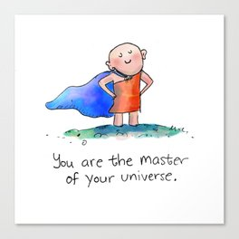 Master of Your Universe Canvas Print