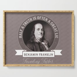 Benjamin Franklin the Whole Truth Serving Tray
