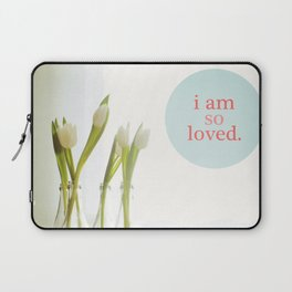 I Am So Loved Laptop Sleeve