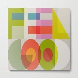 feel good typography positiv Metal Print