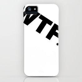 TRAN-WTF... iPhone Case