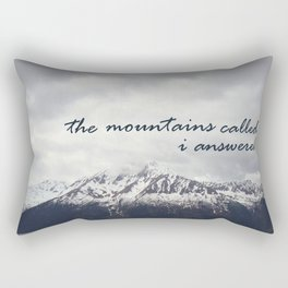I left for the mountains Rectangular Pillow