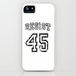 Resist Impeach 45. iPhone Case