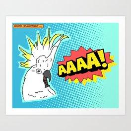 Cockatoo Comic AAAAAA Art Print