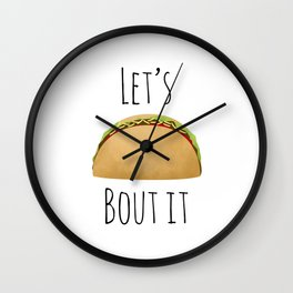 Let's Taco Bout It Wall Clock