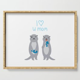 I Love You Mom. Funny grey kids otters with fish. Gift card for Mothers Day. Serving Tray