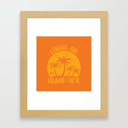 Living On Island Time Palm Trees And Sunset Framed Art Print