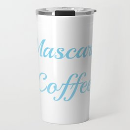 Addicted to Macara and coffee Travel Mug