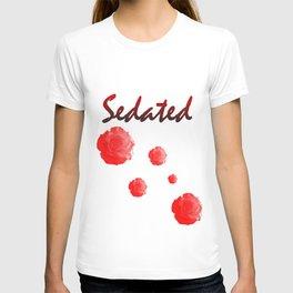 Sedated T-shirt