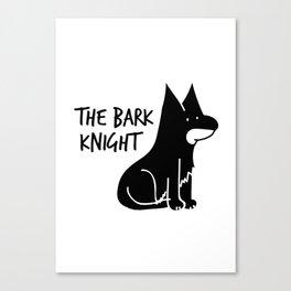 The Bark Knight Canvas Print
