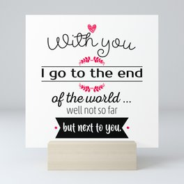 With you I go Mini Art Print