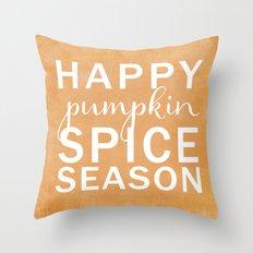 happy pumpkin spice season orange Throw Pillow