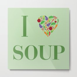 I heart Soup Metal Print