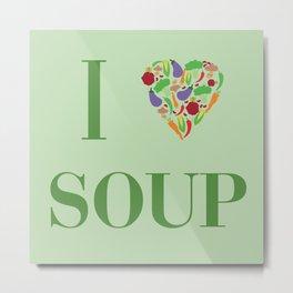 I heart Soup Metal Print