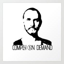 Compliance On Demand Art Print