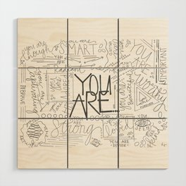 You Are Wood Wall Art