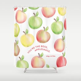 You're The Boss, Applesauce Watercolor Shower Curtain
