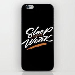 Sleep is for the weak iPhone Skin