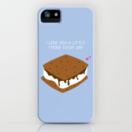 A LITTLE S'MORE EVERY DAY iPhone Case