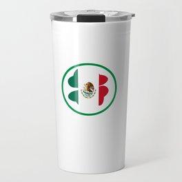 Mexican Today Irish Tomorrow St Patrick's Day Travel Mug