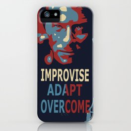 Improvise, Adapt, Overcome. iPhone Case
