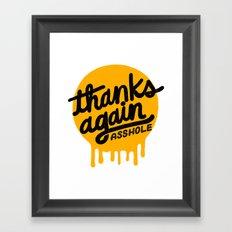 THANKS AGAIN Framed Art Print