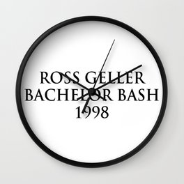 ross geller bachelor bash 1998 Wall Clock