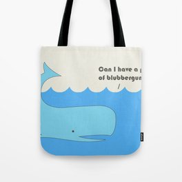 I must whale you Tote Bag