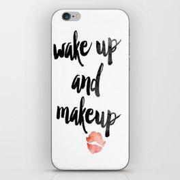 Wake Up and Makeup iPhone Skin
