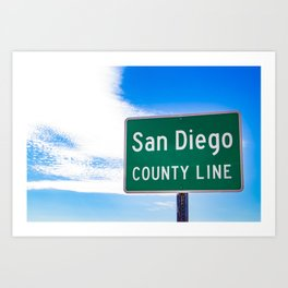 Closeup of the San Diego County Line Sign against a Blue Sky in the Anza Borrego Desert State Park Art Print