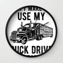 Truck Drive Voice - Funny Semi Trucker Hauling Gift Wall Clock