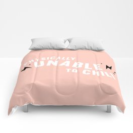 physically unable to chill (peach) Comforters