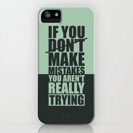 Lab No. 4 - If You Do Not Make Mistakes Gym Motivational, Inspirational Quotes Poster iPhone Case