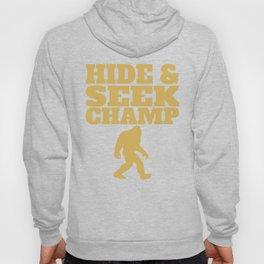 Hide And Seek Champ Funny Bigfoot T-Shirt Hoody