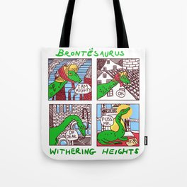 Brontesaurus: Withering Heights Tote Bag