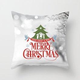 Merry Christmas! Jesus Christ is born Throw Pillow