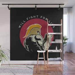 Will fight for life - Wall Mural