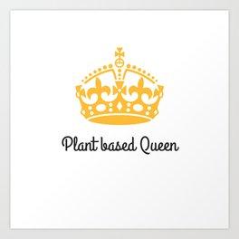 Plant Queen Art Print