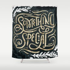 Something Special Shower Curtain