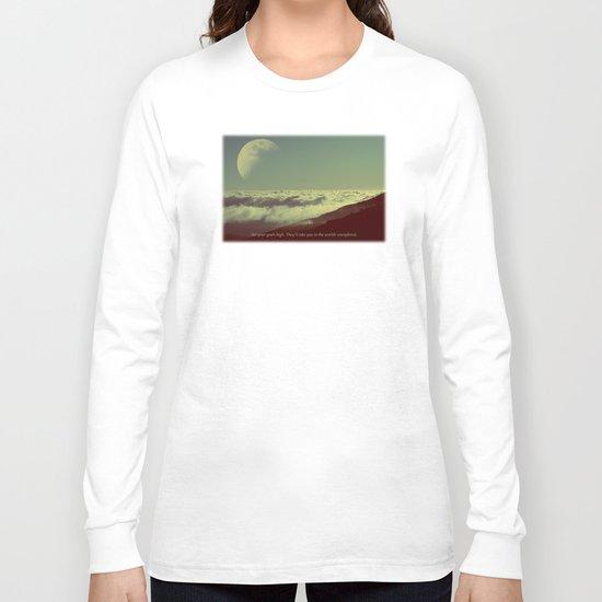 Set Your Goals High Long Sleeve T-shirt