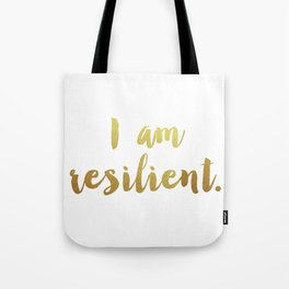 I Am Resilient Tote Bag