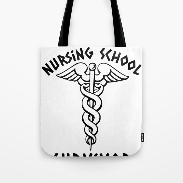 83fe8a186ce1 Nursing School Survivor Caduceus Student Nurse Medical Professional Tote Bag