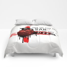 When The Rich Wages War... Comforters