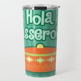 Hola Casserola! Spanglish illustration Travel Mug