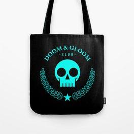 Doom & Gloom Club Tote Bag