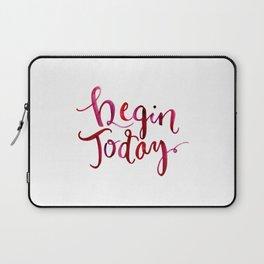 Begin Today Laptop Sleeve