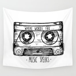 Where Words Fail, Music Speaks Wall Tapestry