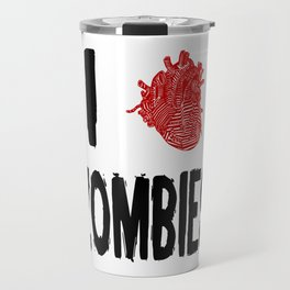 I Love Zombies with a Heart to replace the word Love Travel Mug