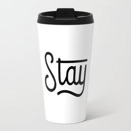 Stay Travel Mug